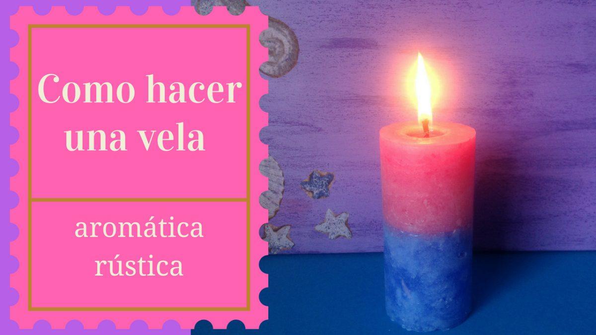 Como hacer una vela aromatica rustica velas tierra de alba - Como hacer una lampara rustica ...