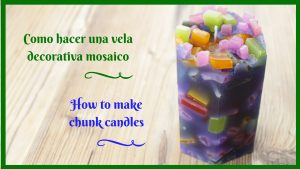 Como hacer CHUNK CANDLES. how to make chunk candles