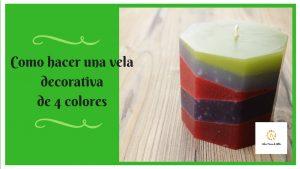 Como hacer una vela decorativa de 4 colores